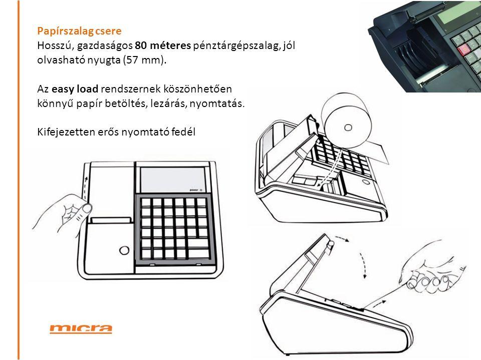 Papírszalag csere Hosszú, gazdaságos 80 méteres pénztárgépszalag, jól olvasható nyugta (57 mm). Az easy load rendszernek köszönhetően könnyű papír bet