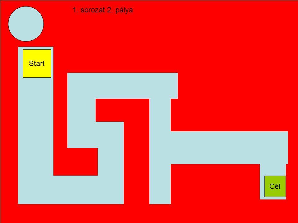 2. pálya Start 12 Időkorlát: 10 mp A térképen a megcsinált pályák pirosak.