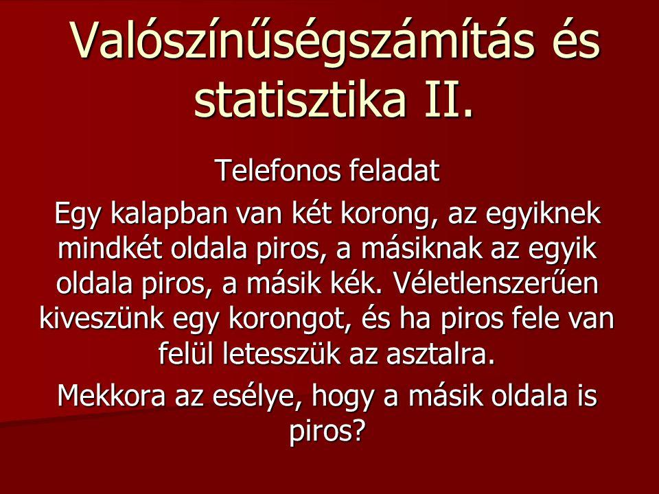 Valószínűségszámítás és statisztika II.