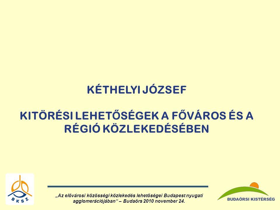 """A budapesti régió központi szerepe  A lakosság közel 1/3-a itt él  GDP mintegy 42 %-a itt képződik  Helyi és helyközi életfunkciók szimbiózisban működnek, az elkülönült infrastruktúrát az utasok egységesen használják/nák  Fokozott környezeti terhelés, fenntarthatósági követelmények """"Az elővárosi közösségi közlekedés lehetőségei Budapest nyugati agglomerációjában – Budaörs 2010 november 24."""