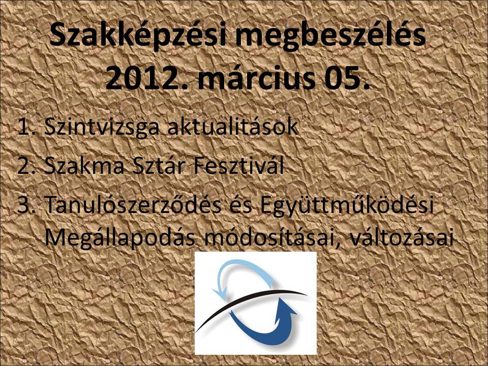 Szakképzési megbeszélés 2012. március 05.