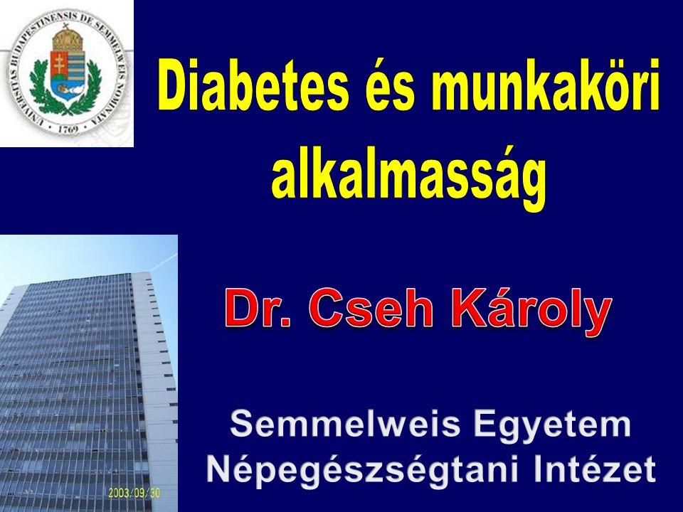 ACOEM a Guidance for the Medical Evaluation of Law Enforcement Offices IV/3 diabetesre vonatkozó fejezete