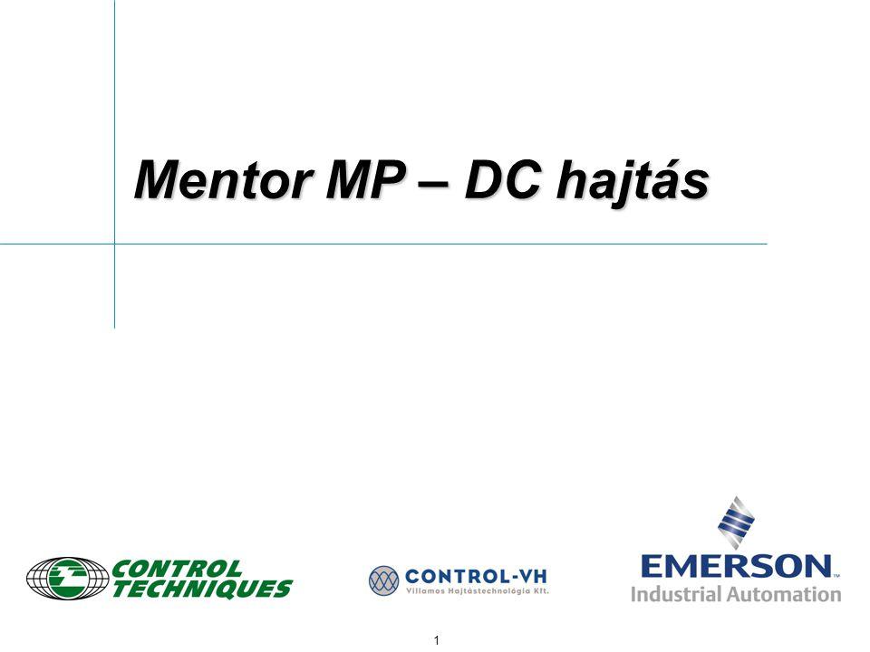 1 Mentor MP – DC hajtás