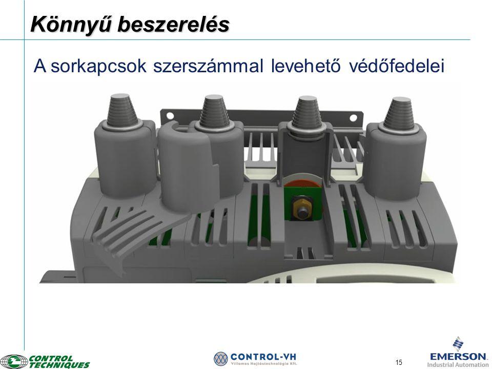 15 Könnyű beszerelés Tool removable terminal shrouds A sorkapcsok szerszámmal levehető védőfedelei
