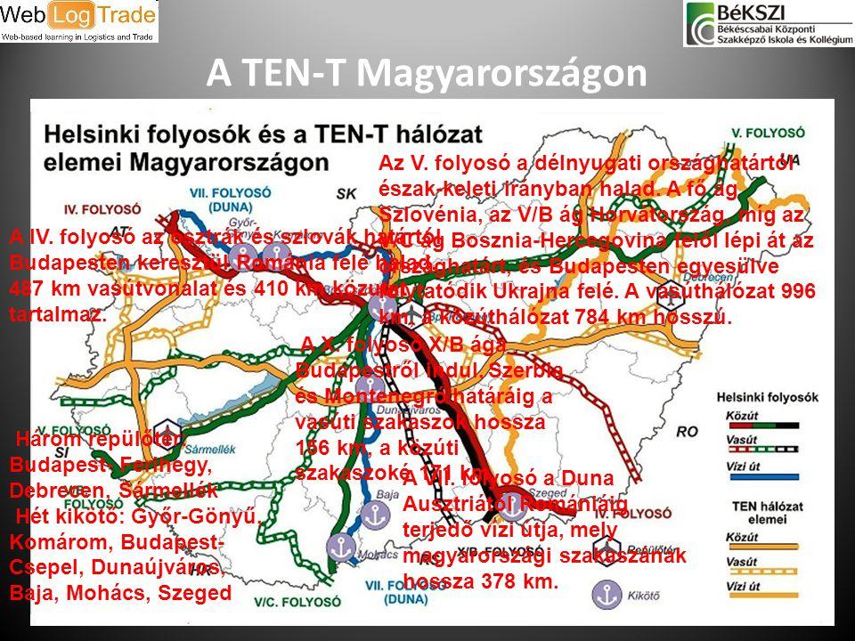 A TEN-T Magyarországon 2014. 07. 03.35 A IV. folyosó az osztrák és szlovák határtól Budapesten keresztül Románia felé halad, 487 km vasútvonalat és 41