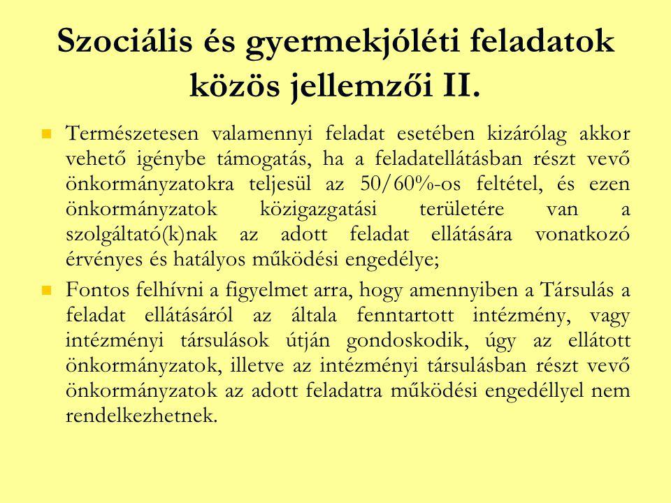Szociális és gyermekjóléti feladatok közös jellemzői II.