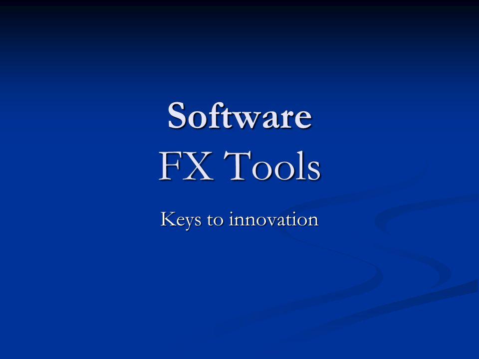 Software FX Tools Keys to innovation