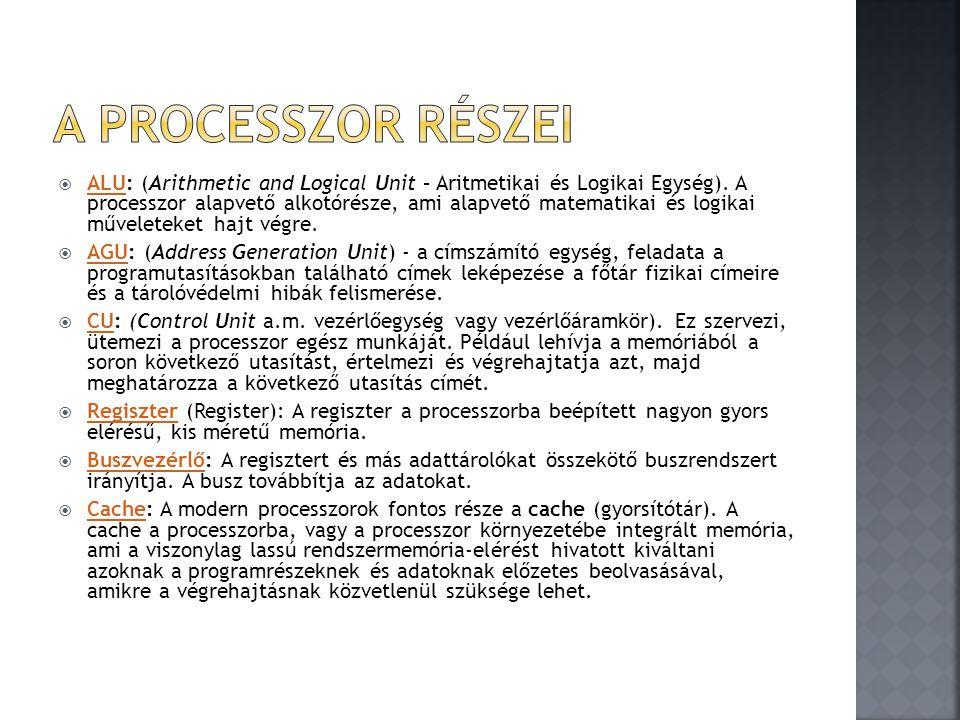  1.Az utasítás beolvasása a memóriából a processzorba  2.
