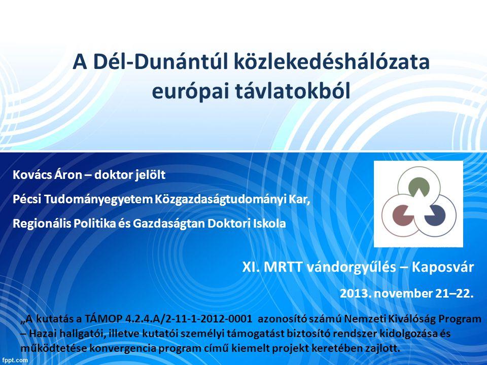 """Előadásom struktúrája 1.Bevezető – közlekedéshálózat fejlesztésének hatása 2.Dél-Dunántúl közlekedéshálózatának sajátossága 3.Transtools modell bemutatása – közúthálózat 4.Transtools modell futatott eredményei 5.Összegzés, további lehetőségek """"A kutatás a TÁMOP 4.2.4.A/2-11-1-2012-0001 azonosító számú Nemzeti Kiválóság Program – Hazai hallgatói, illetve kutatói személyi támogatást biztosító rendszer kidolgozása és működtetése konvergencia program című kiemelt projekt keretében zajlott."""