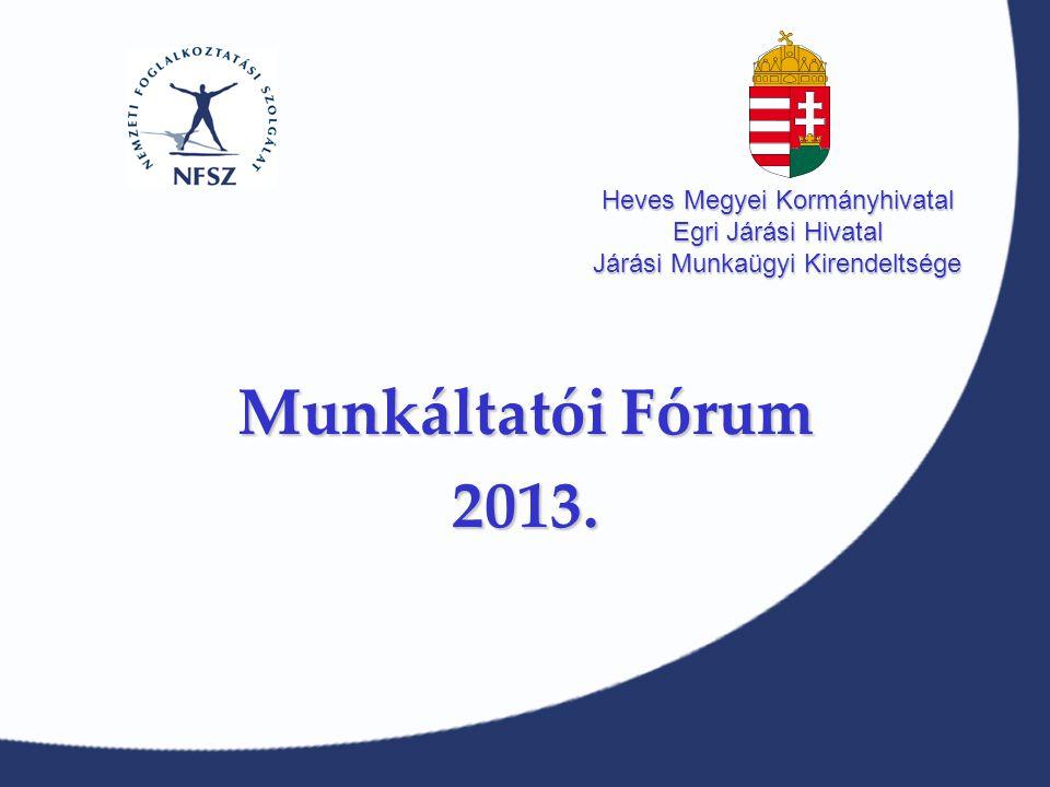 Munkáltatói Fórum 2013.