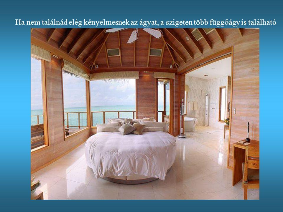 Ha nem találnád elég kényelmesnek az ágyat, a szigeten több függőágy is található
