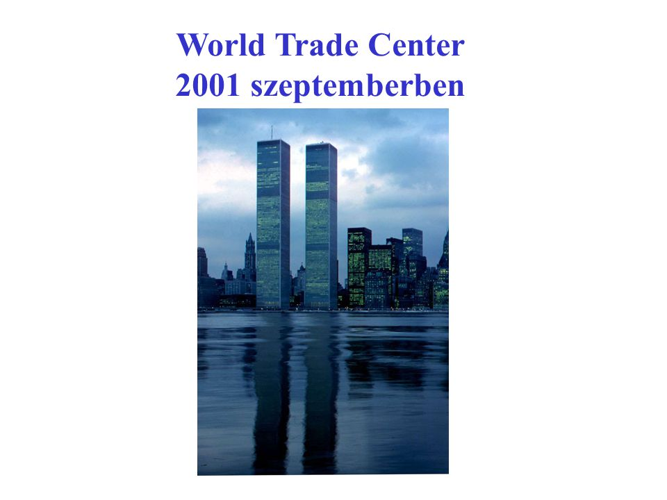 World Trade Center 2001 szeptemberben
