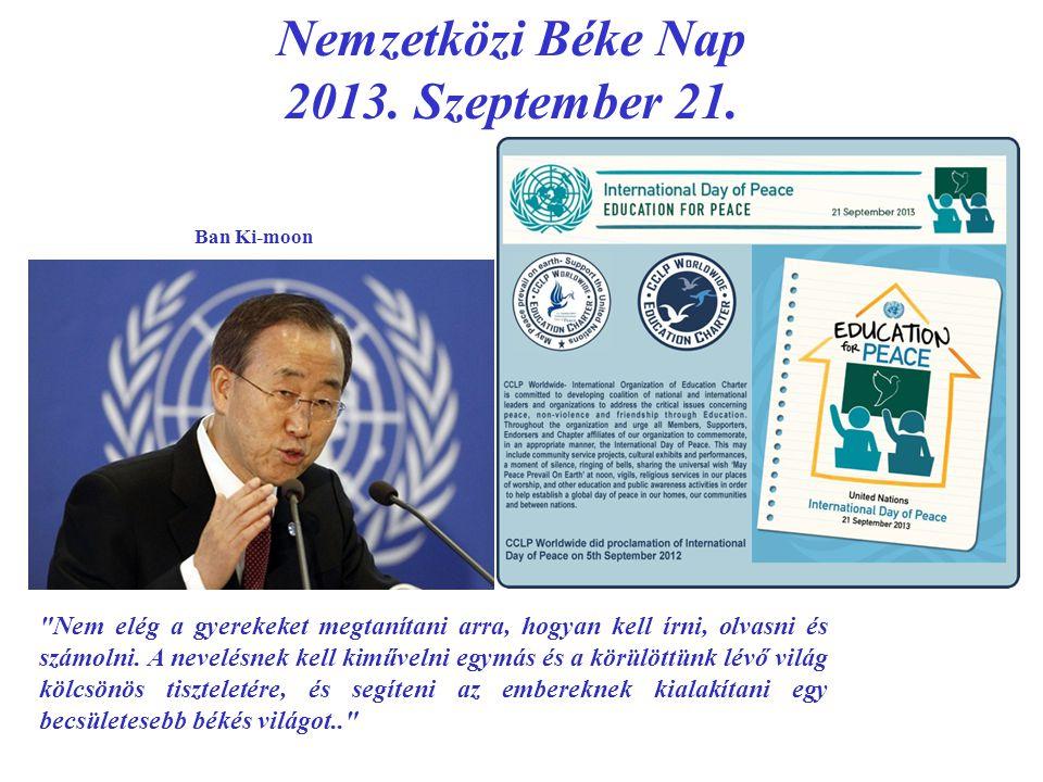 Nemzetközi Béke Nap 2013. Szeptember 21.
