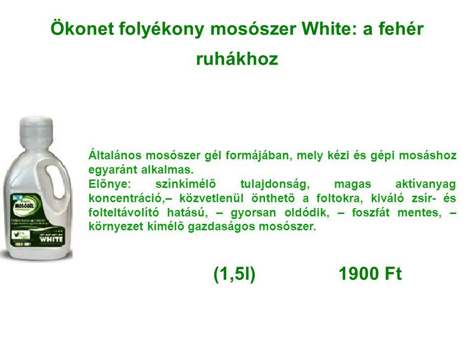 Ökonet folyékony mosószer White: a fehér ruhákhoz Általános mosószer gél formájában, mely kézi és gépi mosáshoz egyaránt alkalmas. Elõnye: színkímélõ
