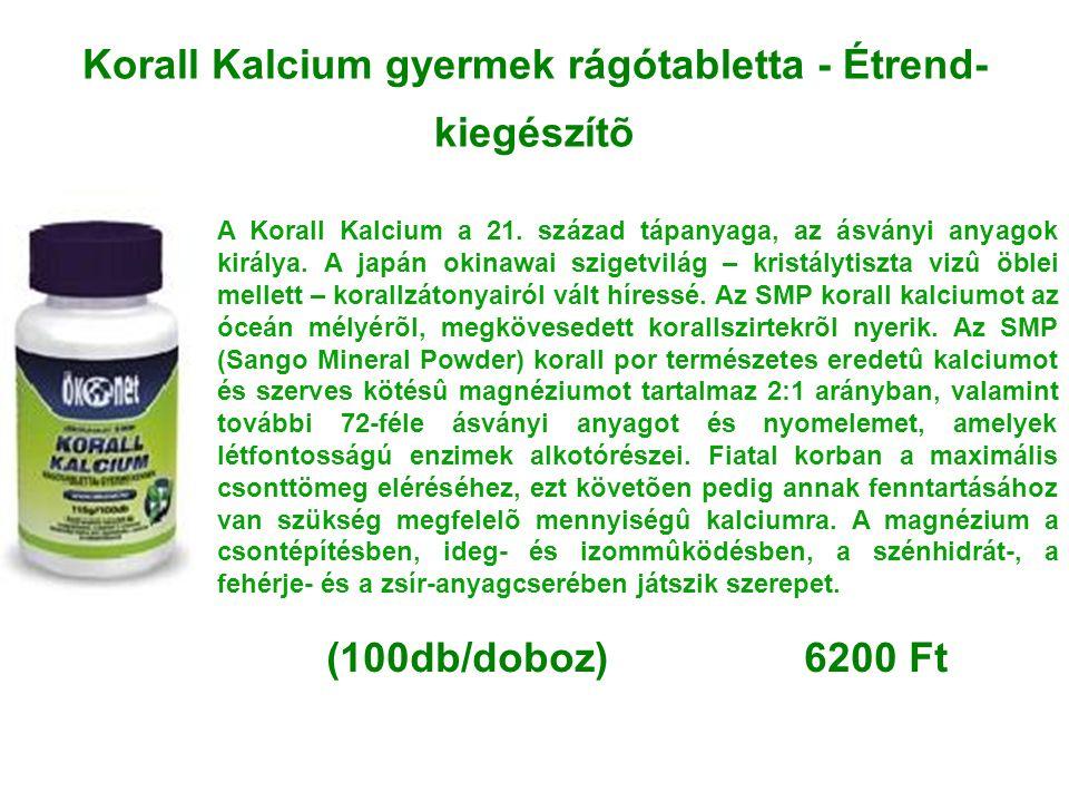 Korall Kalcium gyermek rágótabletta - Étrend- kiegészítõ A Korall Kalcium a 21. század tápanyaga, az ásványi anyagok királya. A japán okinawai szigetv