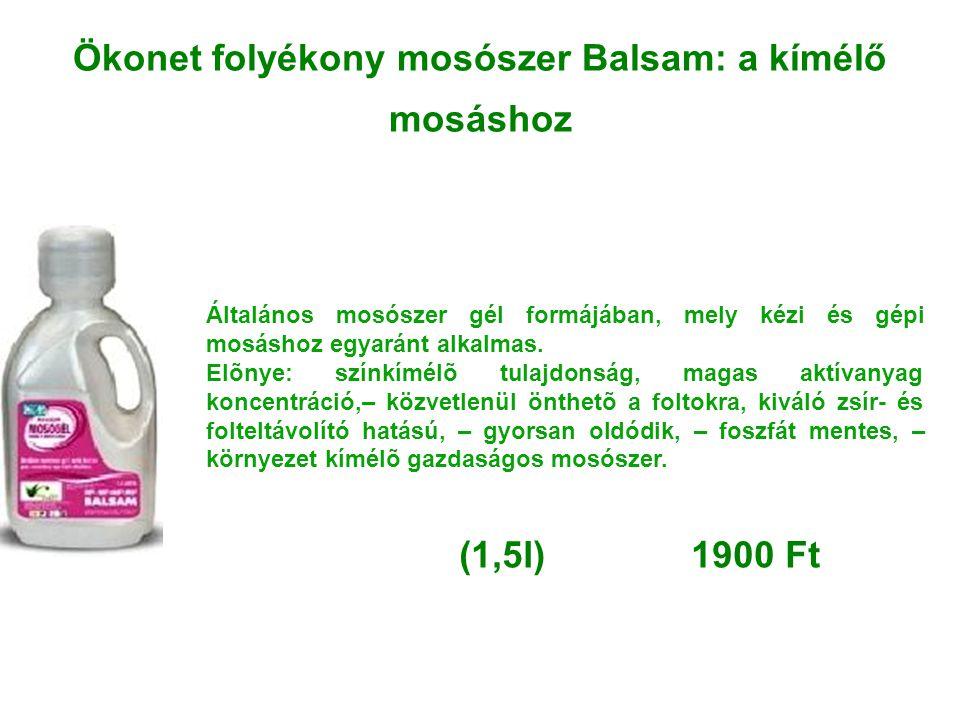 Ökonet folyékony mosószer Balsam: a kímélő mosáshoz Általános mosószer gél formájában, mely kézi és gépi mosáshoz egyaránt alkalmas. Elõnye: színkímél