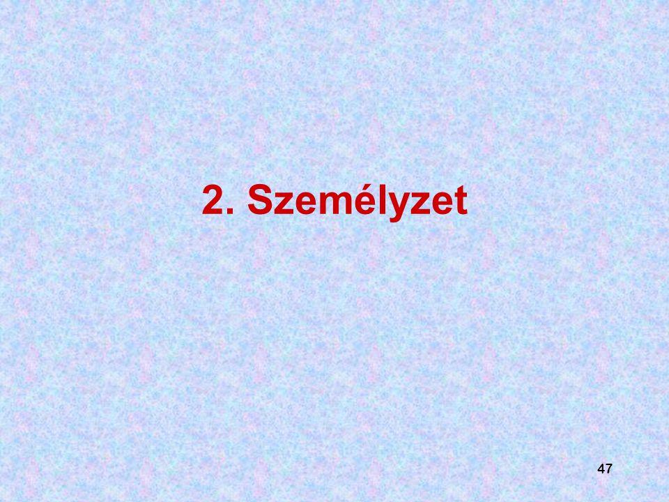 47 2. Személyzet