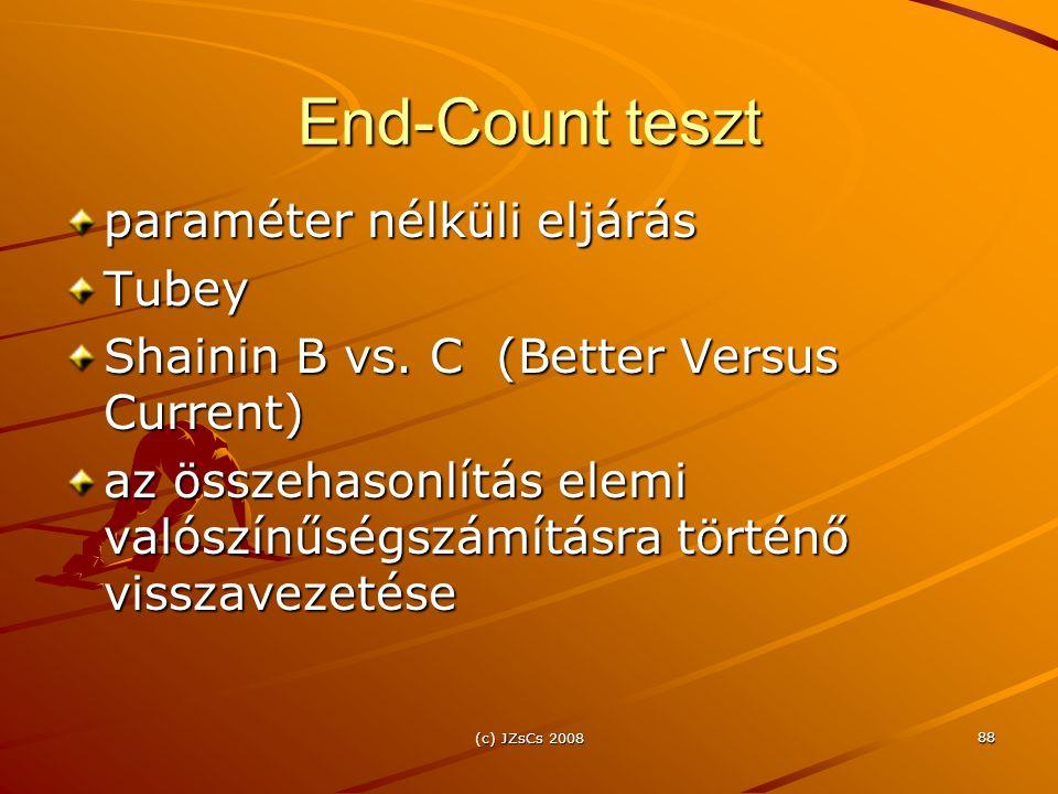 (c) JZsCs 2008 88 End-Count teszt paraméter nélküli eljárás Tubey Shainin B vs. C (Better Versus Current) az összehasonlítás elemi valószínűségszámítá