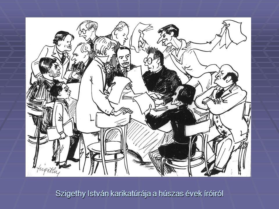 Szigethy István karikatúrája a húszas évek íróiról