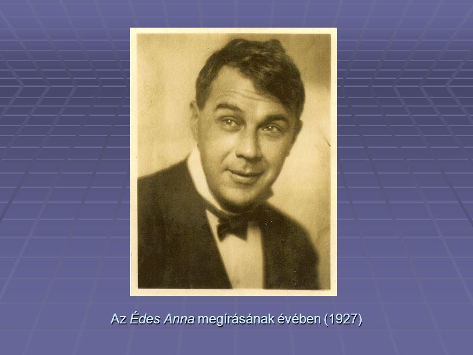 Az Édes Anna megírásának évében (1927)