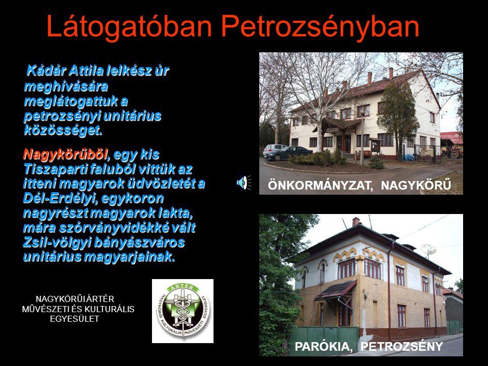 Látogatóban Petrozsényban Kádár Attila lelkész úr meghívására meglátogattuk a petrozsényi unitárius közösséget.
