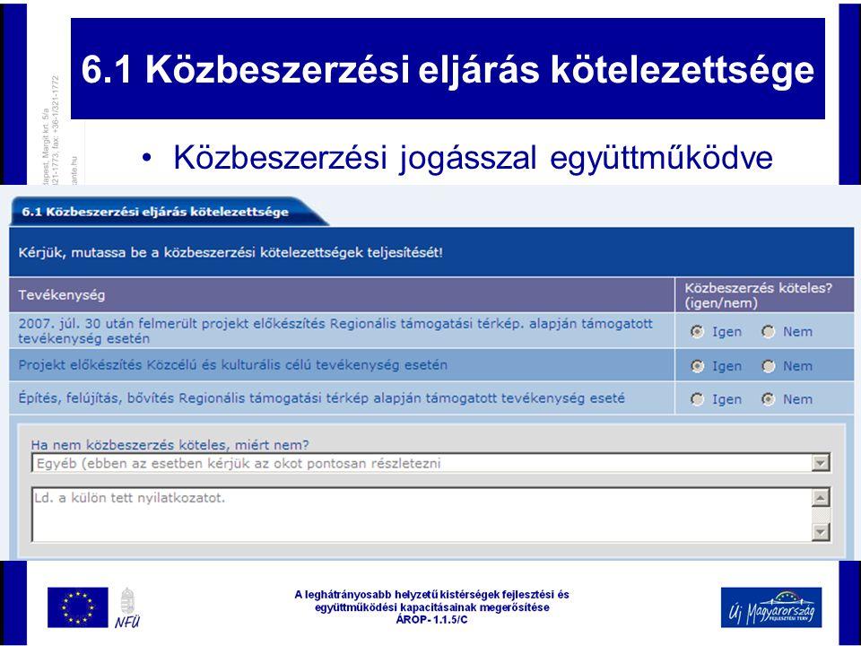 6.1 Közbeszerzési eljárás kötelezettsége •Közbeszerzési jogásszal együttműködve