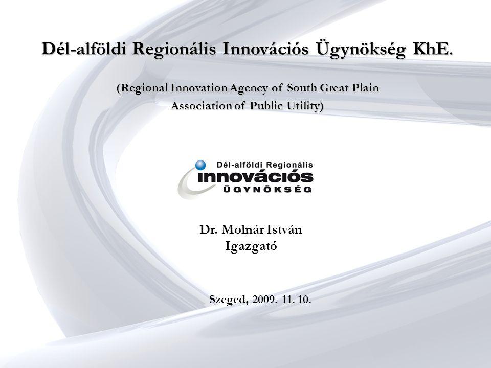 Dél-alföldi Regionális Innovációs Ügynökség KhE.