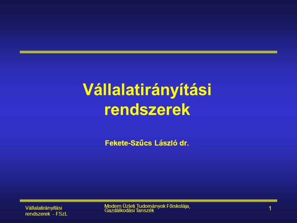 Vállalatirányítási rendszerek - FSzL Modern Üzleti Tudományok Főiskolája, Gazdálkodási Tanszék 2 A tantárgy célja, vizsgakövetelmény • Vállalati folyamatokon keresztül megismertetni korszerű integrált vállalatirányítási (ERP, BW,e-biz) rendszereket • Sw kiválasztás elősegítése •szóbeli •1.) ERP rendszerek Magyarországon a 21.