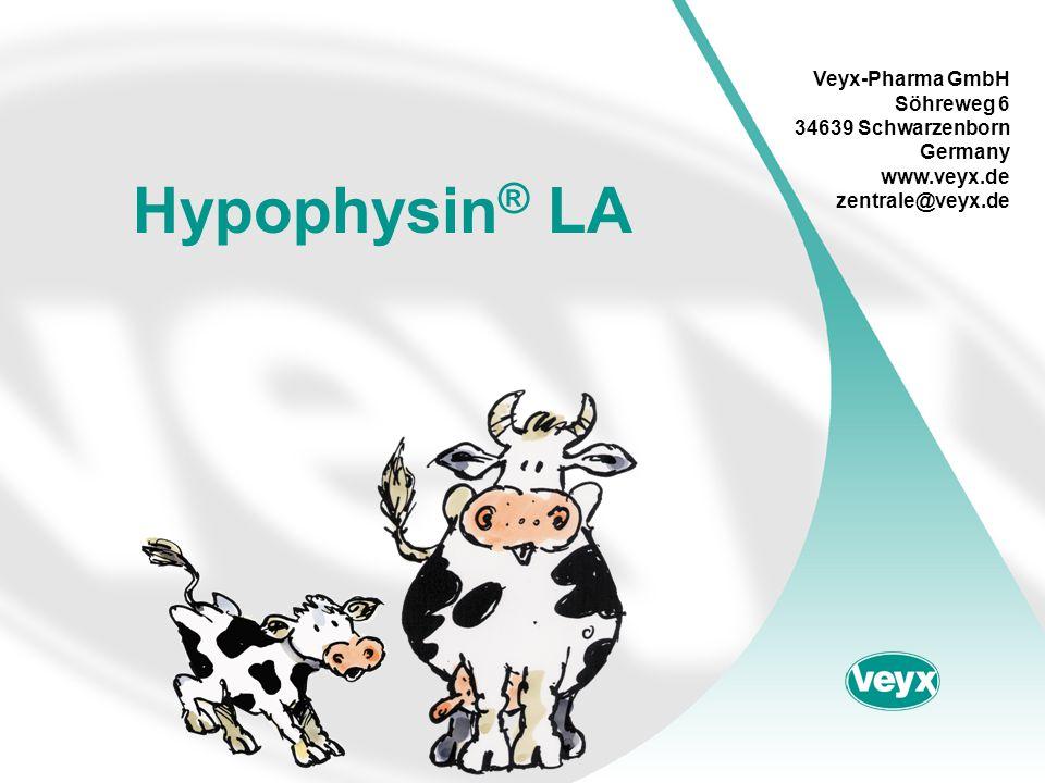 Hypophysin ® LA Veyx-Pharma GmbH Söhreweg 6 34639 Schwarzenborn Germany www.veyx.de zentrale@veyx.de