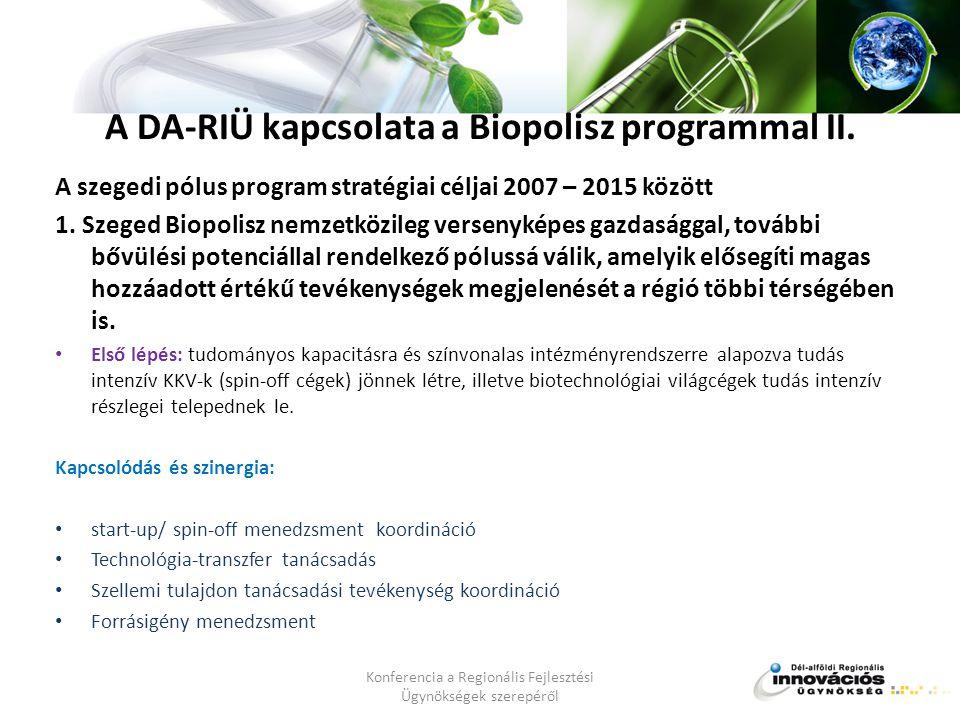 A DA-RIÜ kapcsolata a Biopolisz programmal III.