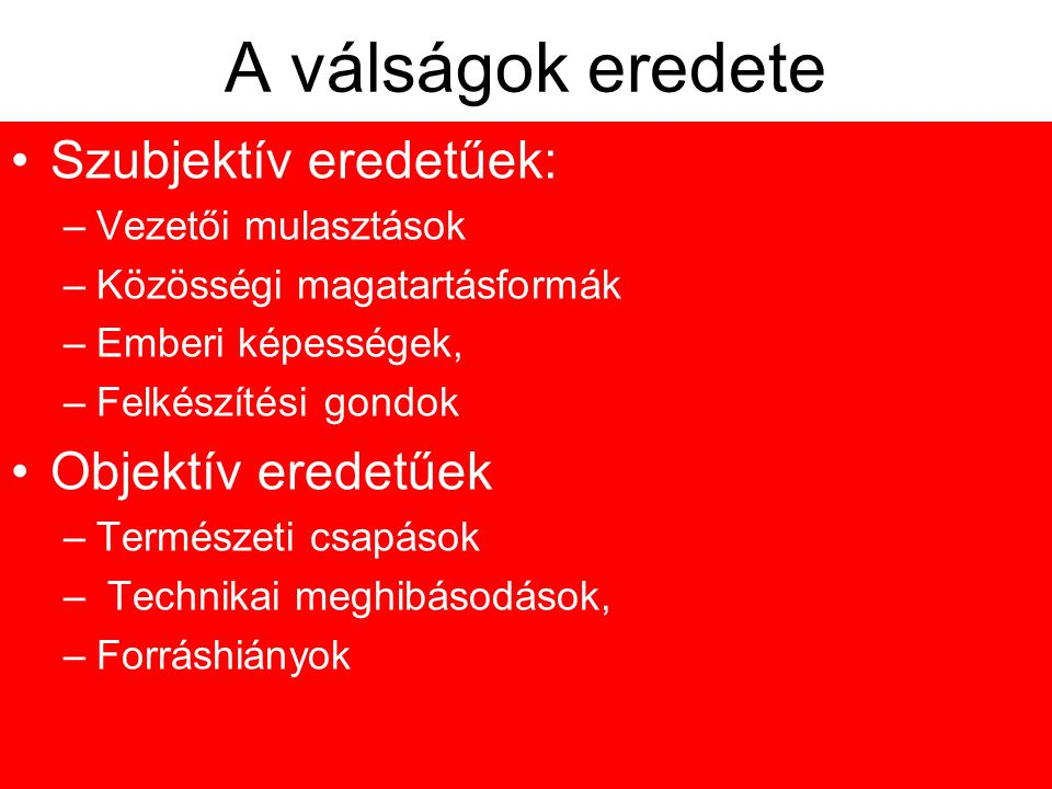 ELŐIDÉZŐ OKOK •az ország külső, vagy belső biztonságát érintő gyökeres változások (lásd: délszláv válság); • a határhelyzetben bekövetkezett lényegi v