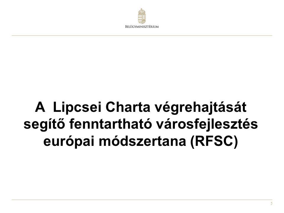 5 A Lipcsei Charta végrehajtását segítő fenntartható városfejlesztés európai módszertana (RFSC)