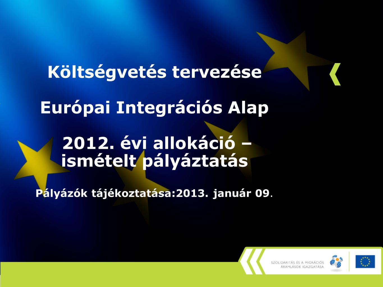 Nemzetközi (EU) szabályozás •2008/457/EK (EIA) bizottsági határozat 2011.03.03.