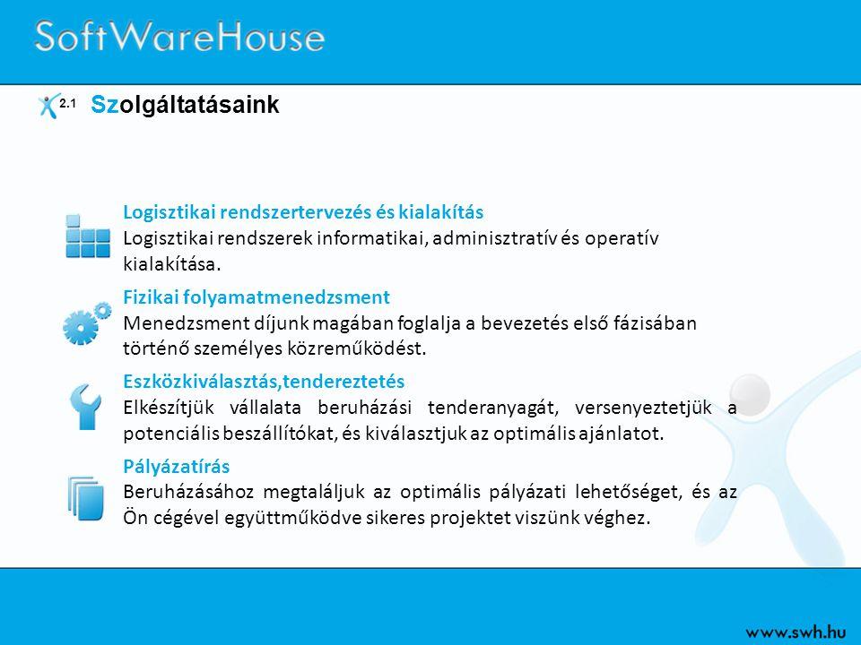 9 DataWareHouse Integrálhatóság Teljes körű integrálhatóság a szakmai rendszerekkel.