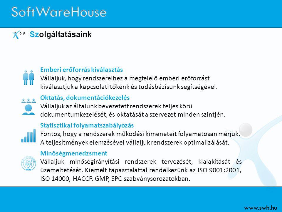3 Szakmai rendszereink Stock House Raktár-irányítási információs rendszer Transport House Fuvarirányítási információs rendszer Trade House Kereskedelmi és értékesítési információs rendszer DataWareHouse Vezetői és döntéstámogatási információs rendszer Web House Az információs rendszer internetes modulja