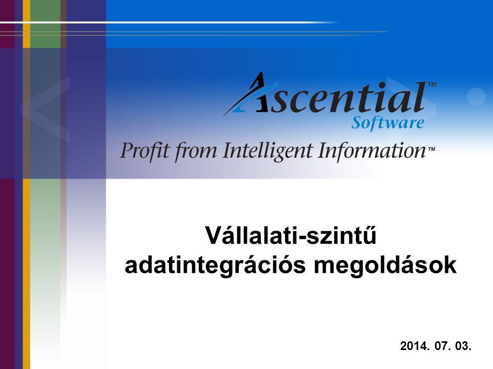 1 Vállalati-szintű adatintegrációs megoldások 2014. 07. 03.