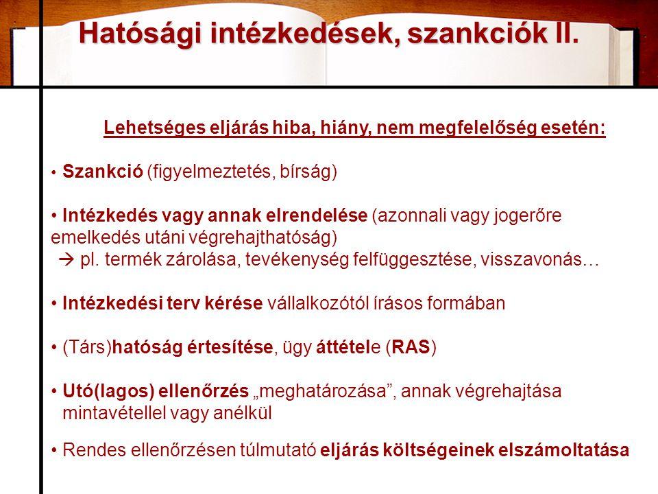 Hatósági intézkedések, szankciók Hatósági intézkedések, szankciók II.