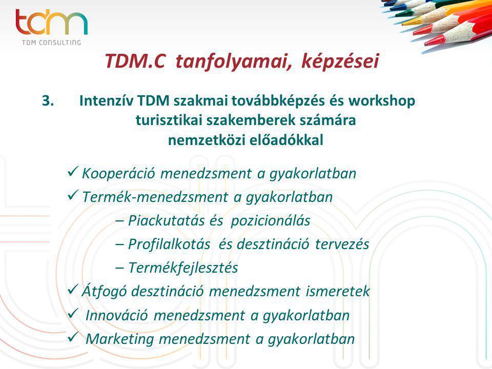 TDM.C tanfolyamai, képzései 3.
