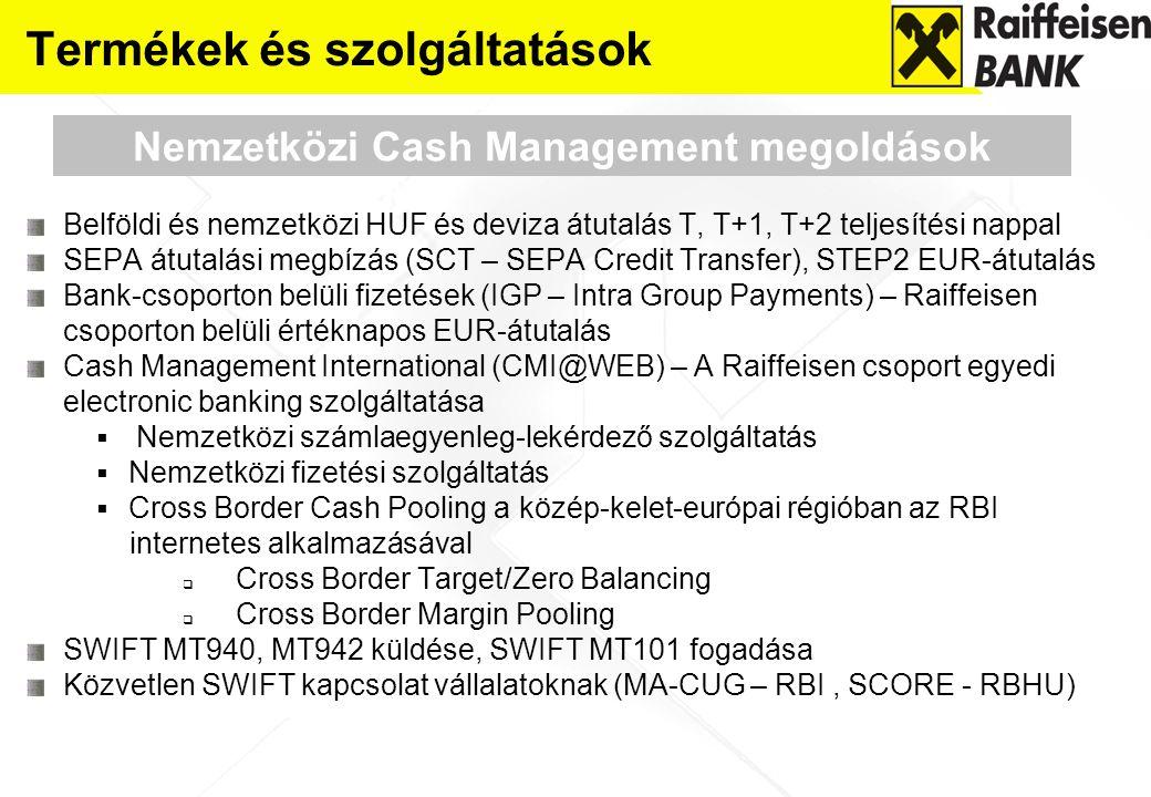 Belföldi és nemzetközi HUF és deviza átutalás T, T+1, T+2 teljesítési nappal SEPA átutalási megbízás (SCT – SEPA Credit Transfer), STEP2 EUR-átutalás