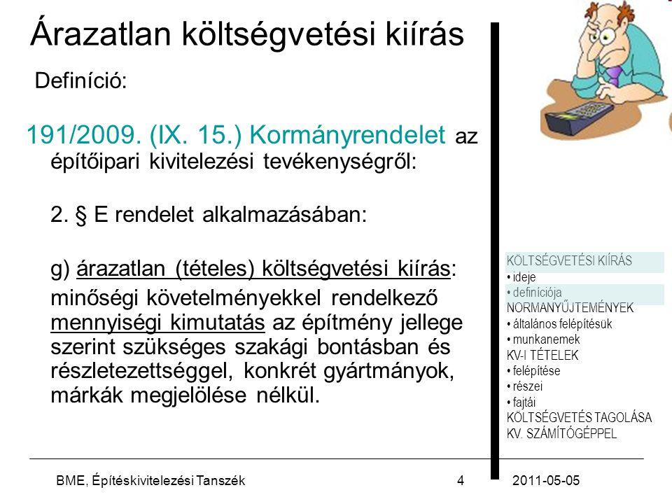 FELADAT 2011-05-05BME, Építéskivitelezési Tanszék35
