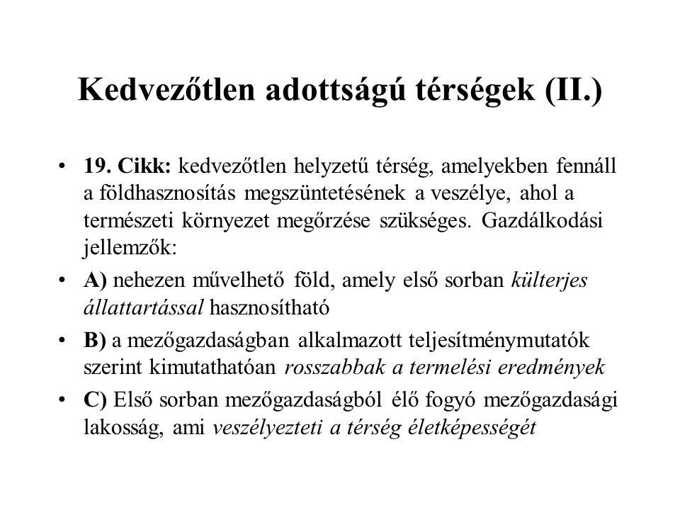 Kedvezőtlen adottságú térségek (II.) •19.
