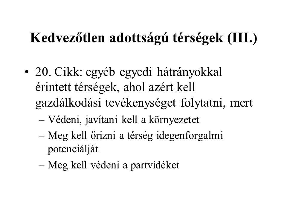 Kedvezőtlen adottságú térségek (III.) •20.
