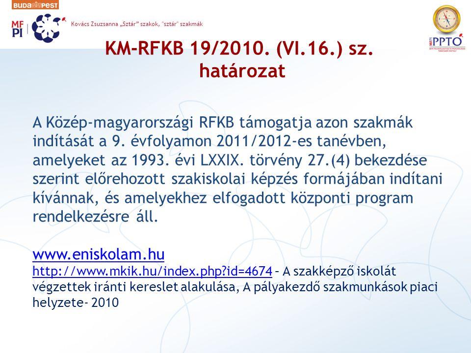 KM-RFKB 19/2010.(VI.16.) sz.