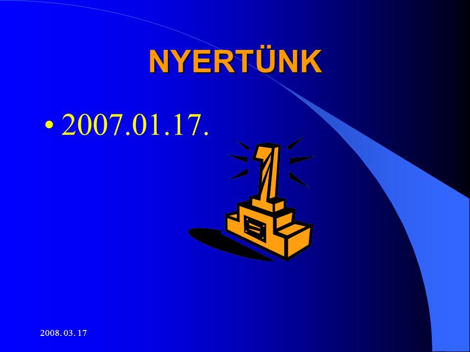 2008. 03. 17 KEZDŐDIK …! •A munka •A szerződéskötési procedúra