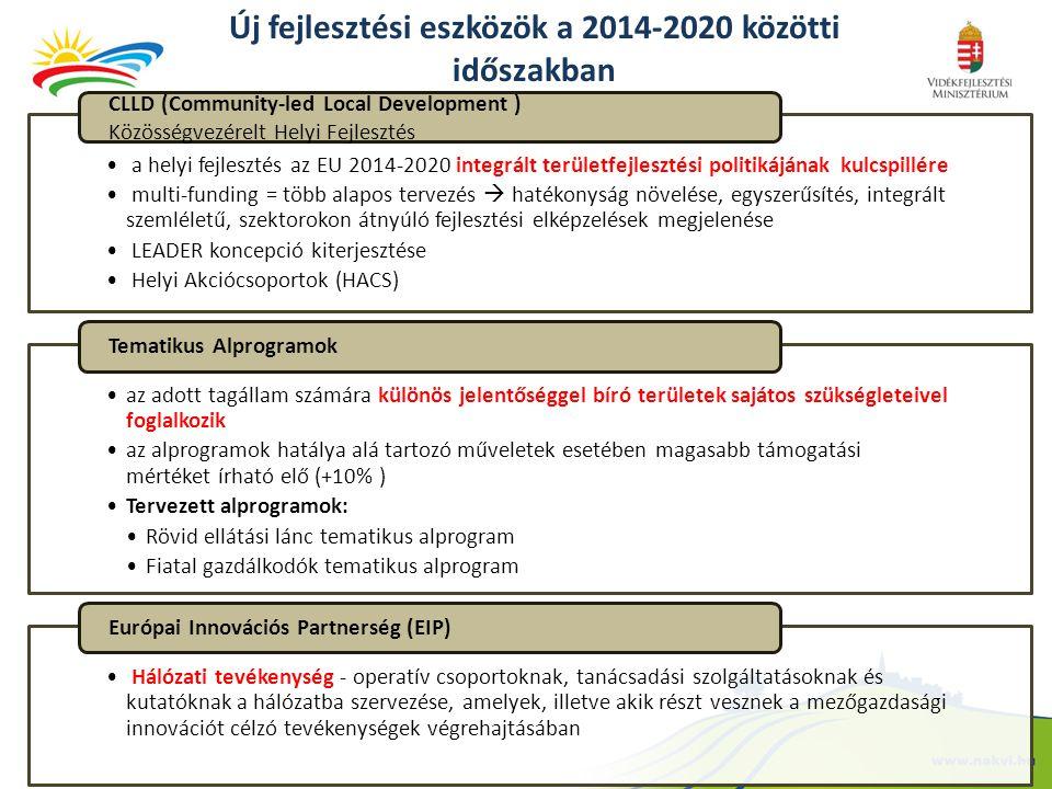 Új fejlesztési eszközök a 2014-2020 közötti időszakban • a helyi fejlesztés az EU 2014-2020 integrált területfejlesztési politikájának kulcspillére •