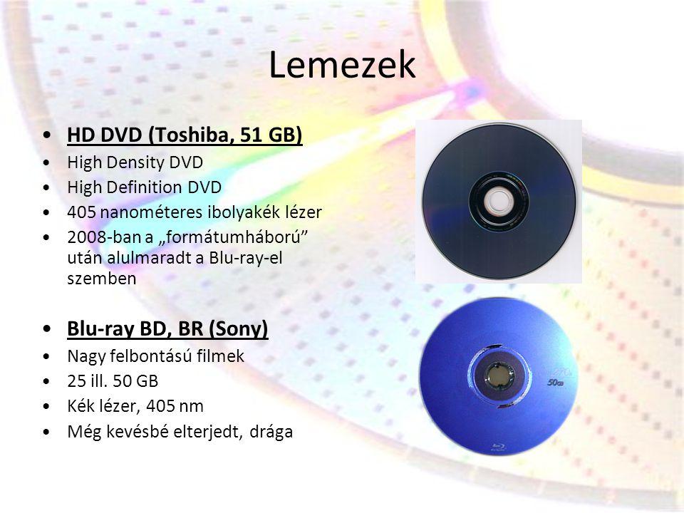 """Lemezek •HD DVD (Toshiba, 51 GB) •High Density DVD •High Definition DVD •405 nanométeres ibolyakék lézer •2008-ban a """"formátumháború"""" után alulmaradt"""