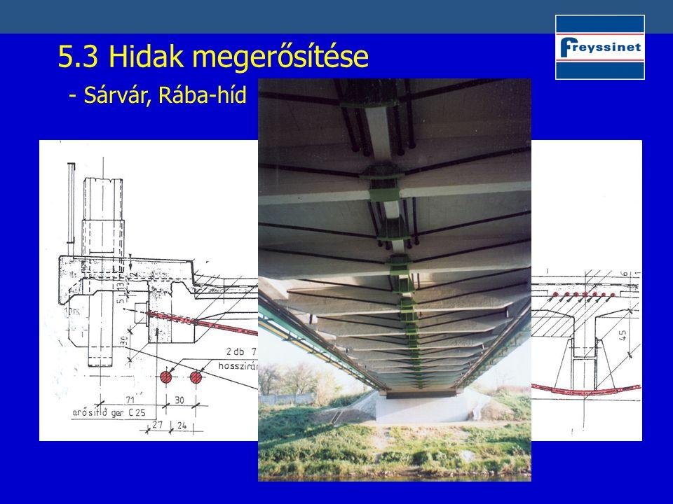 5.3 Hidak megerősítése - Sárvár, Rába-híd