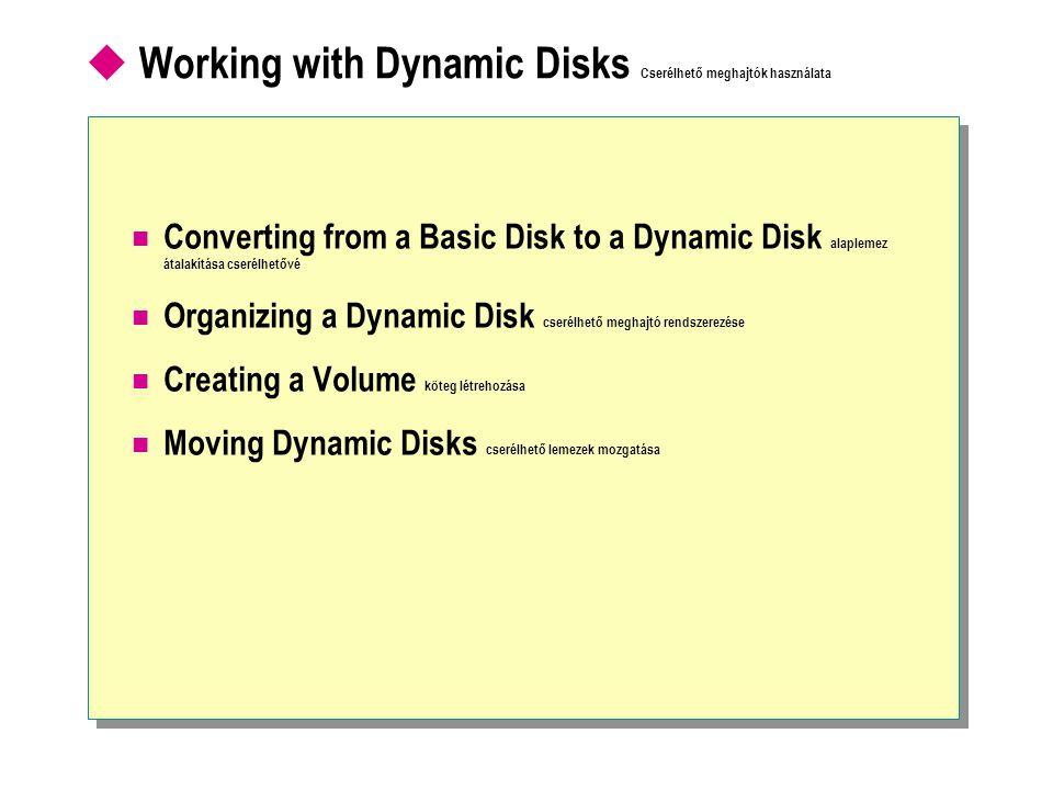 Converting from a Basic Disk to a Dynamic Disk Alapmeghajtó átalakítása dinamikussá Disk Management DiskPart