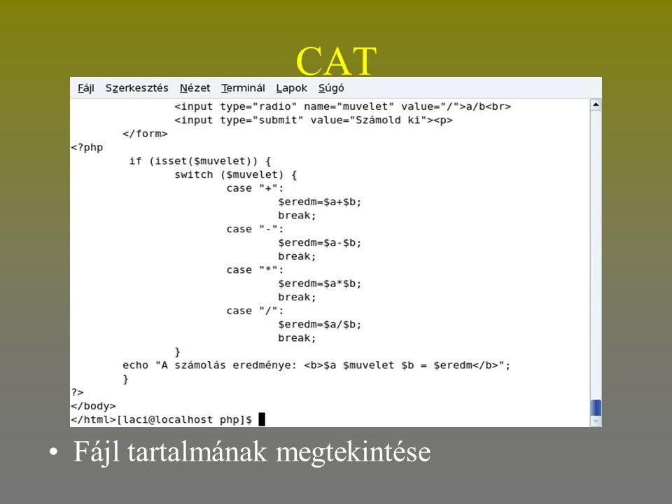 CAT •Fájl tartalmának megtekintése