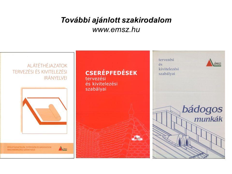 További ajánlott szakirodalom www.emsz.hu